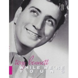 Tony Bennet While We re...