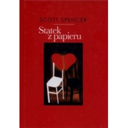 Statek z papieru Scott Spencer