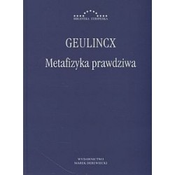 Metafizyka prawdziwa Geulincx