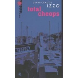 Total Cheops Jean-Claude Izzo